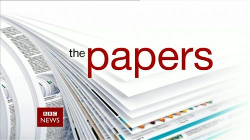 BBC NEWS The Papers 03-18 22-33-39