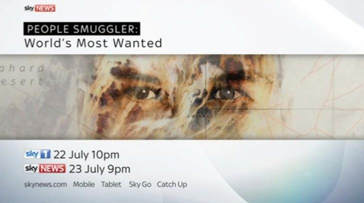 People Smuggler – World's Most Wanted – to air on Sky News, Sky 1