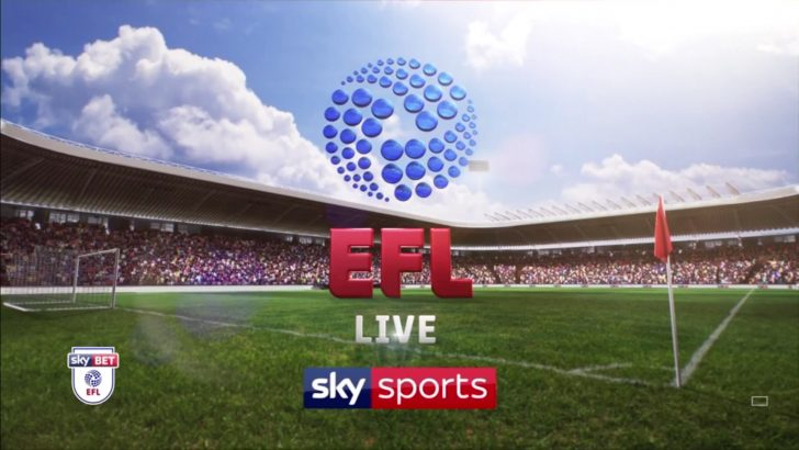 Sky Sports to show six EFL games on opening weekend of 2018/19 season