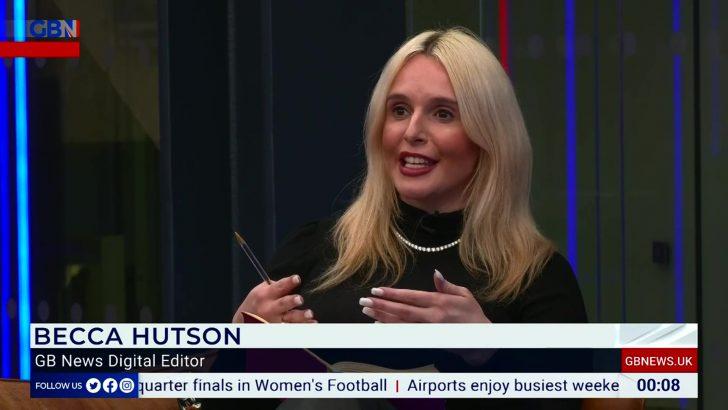 Rebecca Hutson - GB News Reporter
